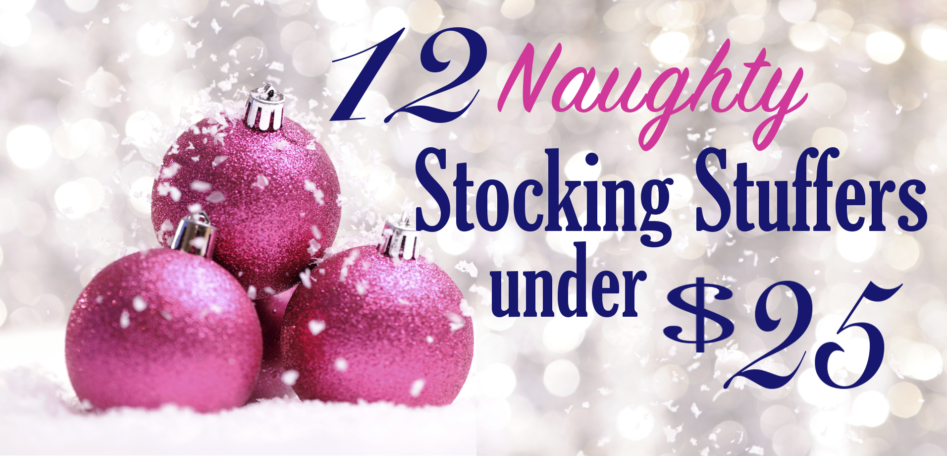 12 Naughty Stocking Stuffers Under $25 Velvet Box DFW
