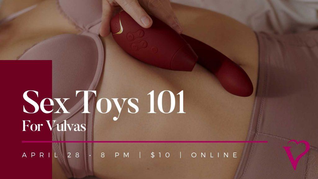 Velvet Box Class Sex Toys 101 for Vulvas